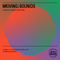 Moving Sounds- A Mix by James Heather (18/04/2021) image
