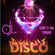 Disco Disco Disco Cocktail Hour LIVE Mix by DJose image