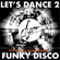 Let's Dance 2 Funky Disco - new and old skool session 4 - by D'YOR image