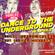 Dance to the Underground image