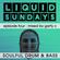 LIQUID SUNDAYS - EPISODE FOUR - 02.05.21 image
