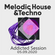 Melodic House & Techno Addicted Session [05.09.2020] image