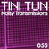 NOISY TRANSMISSIONS 055 by TiNi TuN (Recorded live @ 'La Vitola' Reynosa Mexico June 2 2012) Part II image