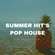 SUMMER HIT'S POPHOUSE 2020/Zedd,Ed Sheehan,Steve Aoki,Jonas Blue,Don Diablo,R3HAB/1 LIVE DJ SESSION image