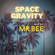 Space Gravity Sound of Space EP 08 by DJ Mr. BEE image