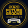 『2020 FUTURE GROOVE ~HOUSE MIX #3~』 image