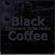 Black Coffee - Circoloco Ibiza Radio image