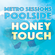 Metro Sessions Poolside: Honey Touch image