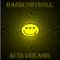 Bassconttroll Acid Dreams image