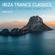 Ibiza Trance Classics (1998-2019) Mixed By Richard Ronchetti image