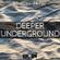 DEEPER UNDERGROUND - Episode 04 - 20/04/20 image