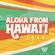 ALOHA FROM HAWAI'I 2019 PROMO MIX image