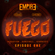 Fuego Episode One ft Skilla & K Faith image