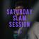 Saturday Slam Session #33 (24.4.2021) image