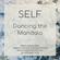 SELF - Dancing the Mandala image