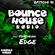 Bounce House Radio - Episode 86 - DJ Edge image