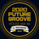 『2020 FUTURE GROOVE ~HOUSE MIX #6~』 image