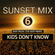 """SUNSET 6 """"KIDS DON´T KNOW"""" (DEEP MUSIC FOR DEEP MINDS) image"""