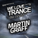 Martin Graff - We Love Trance CE 022 with Will Rees - Progressive Stage - 10-12-2016 - Chic Club image