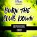 Burn The Club Down #26   Basshouse   Melbourne Bounce   Minimal   image