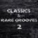 CLASSICS & RARE GROOVES #2 image