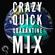 Crazy Quick Quarentine Mix image