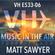 Music in the Air VH E533-06 - Guest Mix Matt Sawyer image
