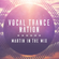 Martin In The Mix Presents - Vocal Trance Nation Episode 3 Guests; Silverclub, Andy Gregory image