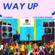 Way UP - Dancehall and Soca VIBES 2019 image