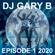 DJ GARY B EPISODE 1 2020 image