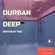 Durban Deep Chapter 04 mixed by Takuna (Special 2 Hour Birthday Mix) image