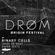 DRØM invite Binary Cells - 25 Août 2016 image