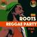 ROOTS REGGAE PARTY Vol. 4 [S.I.W.T.W MIXTAPE] - ZJGENERAL (NOV 2020) image
