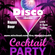 Classic Disco Happy Hour Cocktail Mix by DJose image