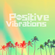 """POSITIVE VIBRATIONS >> """"Dubwise, funkd'up beats, soulful, uplifting, house & grooves"""" (1BTN201) image"""
