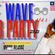 The Wave - Liberian Party 2021 Vol.1 image
