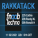 RAKKATACK on FNOOB TECHNO RADIO #11 2nd hour 11-02-2021 DJ RandyXL image