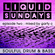 LIQUID SUNDAYS - EPISODE TWO - 18.04.2021 image