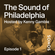 The Sound of Philadelphia - Episode 1 image