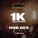 1K Followers R&B Mix @CHRISKTHEDJ image