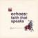 Echoes: Faith That Speaks Week 2 image