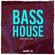 BASS House [S2K Mix Vol. 7] image
