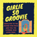 Girlie So Groovie: October 11, 2021: Music by Amyl & the Sniffers, X-Ray Spex, Cyndi Lauper, & more image