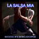 La Salsa Mia (Old School Salsa Mix)  image