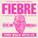 Fiebre : Fire Walk With Us image