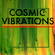 COSMIC VIBRATIONS! image