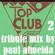 CLUB CLASSICS TOP CLUB TRIBUTE MIX 2 image