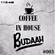 COFFEE IN HOUSE #003 - BUDAAH image