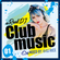 CLUB MUSIC #001 - R&B,Dancehall,Afrobeats,Pop,Reggae,HipHop,EDM image