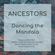 ANCESTORS - Dancing the Mandala image